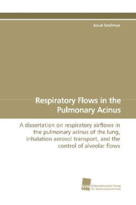 Respiratory Flows in the Pulmonary Acinus