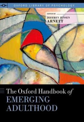 The Oxford Handbook of Emerging Adulthood