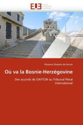 Où va la Bosnie-Herzégovine