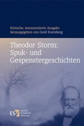 Theodor Storm: Spuk- und Gespenstergeschichten