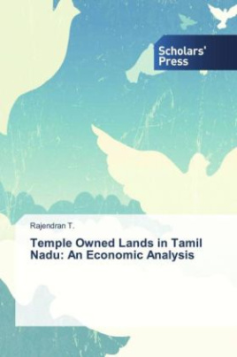 Temple Owned Lands in Tamil Nadu: An Economic Analysis