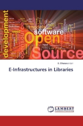 E-Infrastructures in Libraries