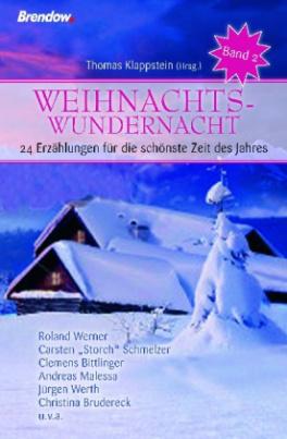 Weihnachts-Wundernacht. Bd.2