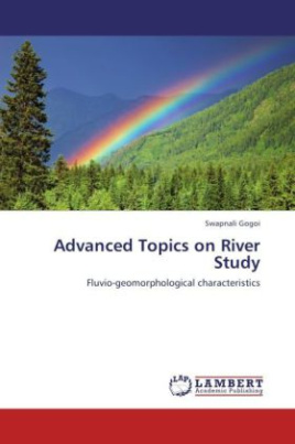 Advanced Topics on River Study