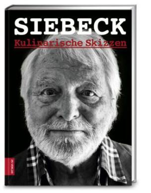 Siebeck. Kulinarisches Tagebuch