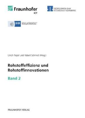 Rohstoffeffizienz und Rohstoffinnovationen. Bd.2