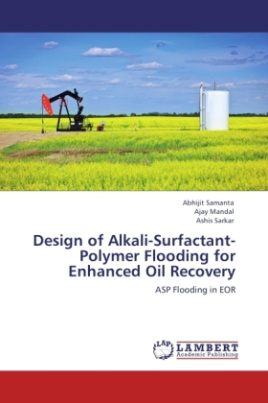 Design of Alkali-Surfactant-Polymer Flooding for Enhanced Oil Recovery