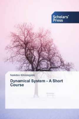 Dynamical System - A Short Course
