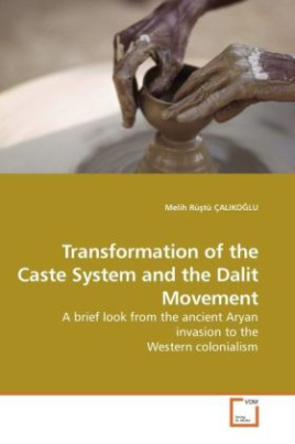 Transformation of the Caste System and the Dalit Movement