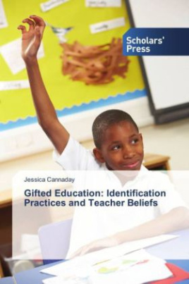 Gifted Education: Identification Practices and Teacher Beliefs