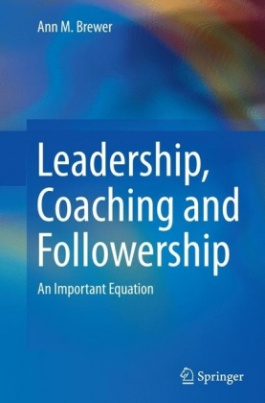Leadership, Coaching and Followership