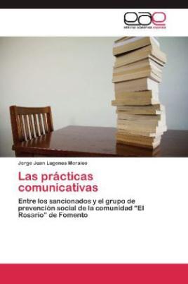 Las prácticas comunicativas