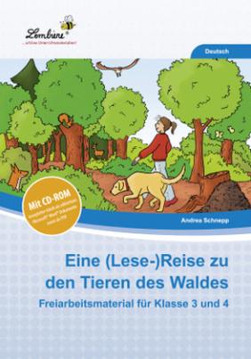 Eine (Lese-)Reise zu den Tieren des Waldes, m. CD-ROM
