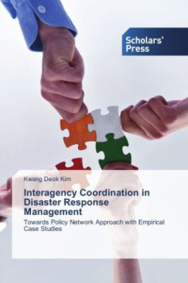 Interagency Coordination in Disaster Response Management