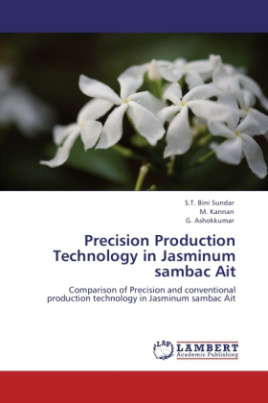 Precision Production Technology in Jasminum sambac Ait