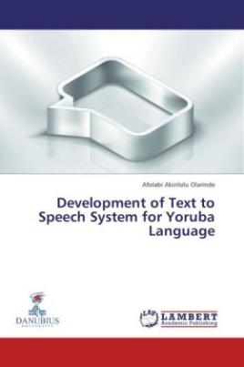 Development of Text to Speech System for Yoruba Language