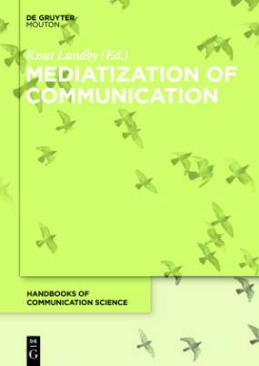 Mediatization of Communication