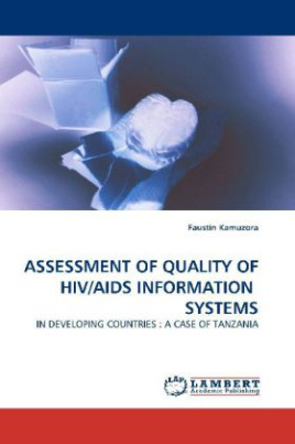 Assessment of Quality of HIV/AIDS Information Systems