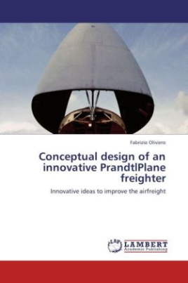 Conceptual design of an innovative PrandtlPlane freighter