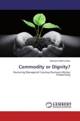 Commodity or Dignity?