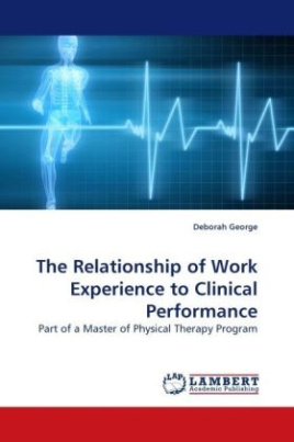 The Relationship of Work Experience to Clinical Performance