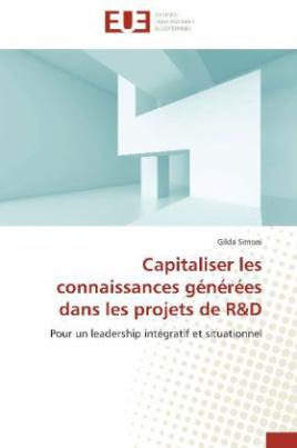 Capitaliser les connaissances générées dans les projets de R&D