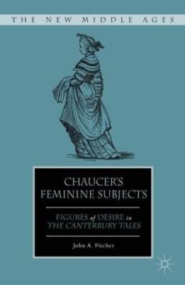 Chaucer's Feminine Subjects