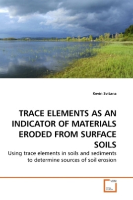 TRACE ELEMENTS AS AN INDICATOR OF MATERIALS ERODED FROM SURFACE SOILS