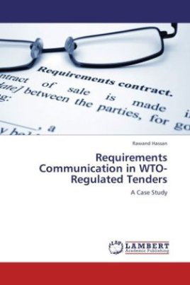 Requirements Communication in WTO-Regulated Tenders