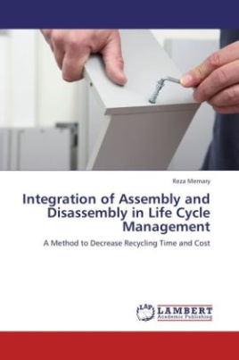 Integration of Assembly and Disassembly in Life Cycle Management