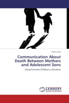 Communication About Death Between Mothers and Adolescent Sons