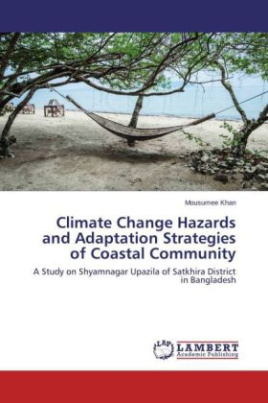 Climate Change Hazards and Adaptation Strategies of Coastal Community