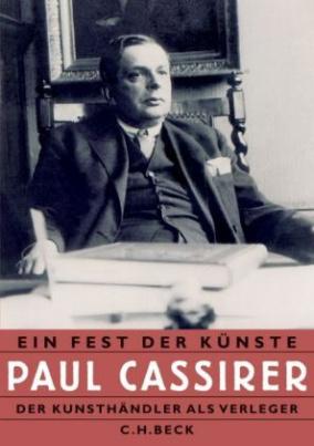 'Ein Fest der Künste', Paul Cassirer