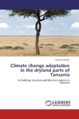 Climate change adaptation in the dryland parts of Tanzania