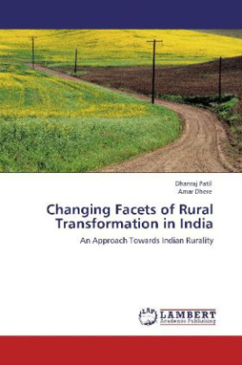 Changing Facets of Rural Transformation in India