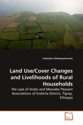 Land Use/Cover Changes and Livelihoods of Rural Households