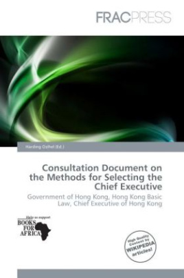 Consultation Document on the Methods for Selecting the Chief Executive