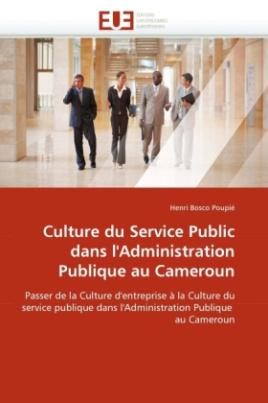 Culture du Service Public dans l'Administration Publique au Cameroun