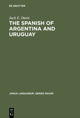 The Spanish of Argentina and Uruguay