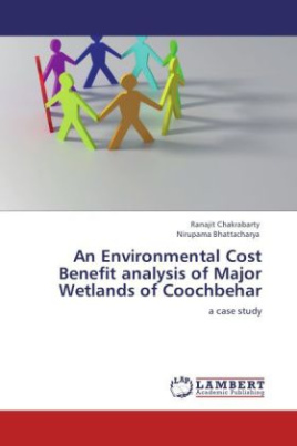 An Environmental Cost Benefit analysis of Major Wetlands of Coochbehar