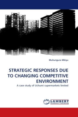 STRATEGIC RESPONSES DUE TO CHANGING COMPETITIVE ENVIRONMENT