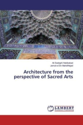 Architecture from the perspective of Sacred Arts