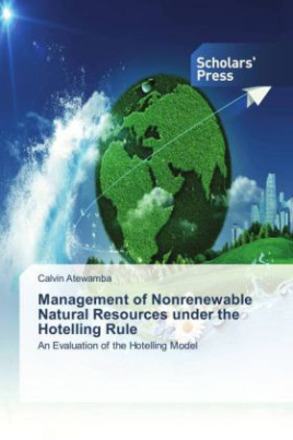 Management of Nonrenewable Natural Resources under the Hotelling Rule