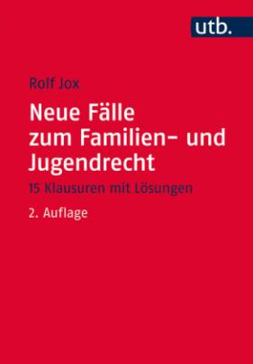 Neue Fälle zum Familien- und Jugendrecht