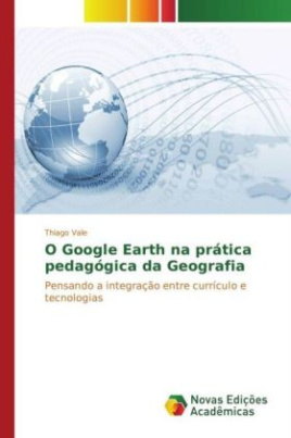 O Google Earth na prática pedagógica da Geografia