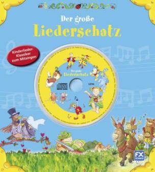 Der große Liederschatz, m. Audio-CD