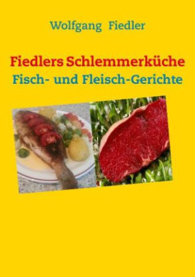 Fiedlers Schlemmerküche