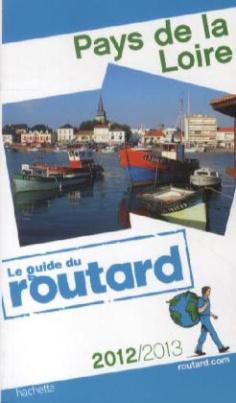 Le guide du routard Pays de la Loire 2012/2013