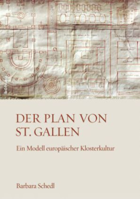 Der Plan von St. Gallen