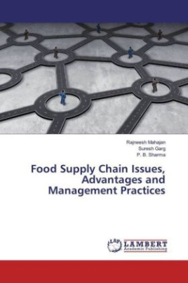 Food Supply Chain Issues, Advantages and Management Practices